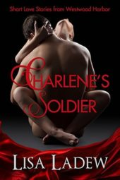 Charlene's Soldier by Lisa Ladew