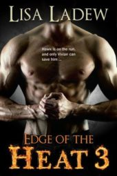 Edge of the Heat 3 by Lisa Ladew