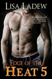 Edge of the Heat 5 by Lisa Ladew