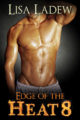 Edge of the Heat 8 by Lisa Ladew