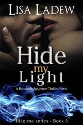 Hide My Light by Lisa Ladew