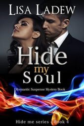 Hide My Soul by Lisa Ladew