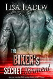 The Biker's Secret Torment by Lisa Ladew