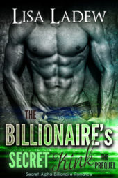 The Billionaire's Secret Kink Prequel by Lisa Ladew